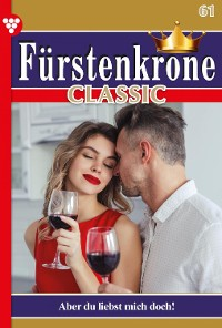 Cover Fürstenkrone Classic 61 – Adelsroman