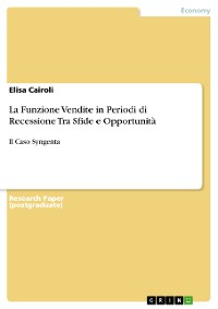 Cover La Funzione Vendite in Periodi di Recessione Tra Sfide e Opportunità