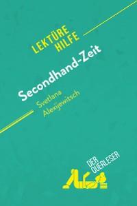 Cover Secondhand-Zeit von Swetlana Alexijewitsch (Lektürehilfe)