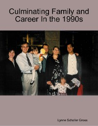 Cover Culminating Family and Career In the 1990s