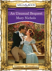 Cover Unusual Bequest (Mills & Boon Historical)
