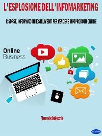Cover L'Esplosione dell'Infomarketing