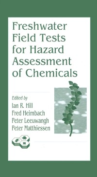 Cover Freshwater Field Tests for Hazard Assessment of Chemicals