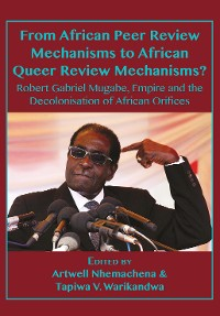 Cover From African Peer Review Mechanisms to African Queer Review Mechanisms?