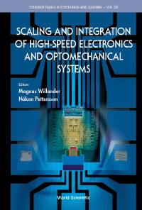 Cover Scaling And Integration Of High-speed Electronics And Optomechanical Systems