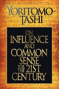 Cover On Influence and Common Sense for the 21st Century