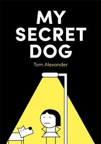 Cover My Secret Dog