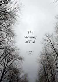 Cover The Meaning of Evil