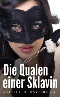 Cover Die Qualen einer Sklavin