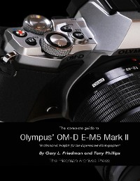Cover The Complete Guide to Olympus' E-m5 Ii