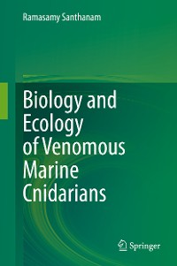 Cover Biology and Ecology of Venomous Marine Cnidarians