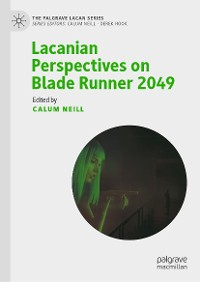 Cover Lacanian Perspectives on Blade Runner 2049