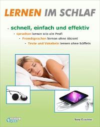 Cover Lernen im Schlaf - Schnell, einfach und effektiv
