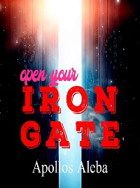 Cover Open Your Iron Gate