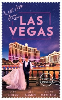 Cover With Love From Las Vegas: A Win-Win Proposition / Her Sexy Vegas Cowboy / Twins on the Way