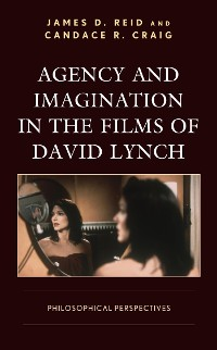 Cover Agency and Imagination in the Films of David Lynch