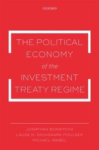Cover Political Economy of the Investment Treaty Regime