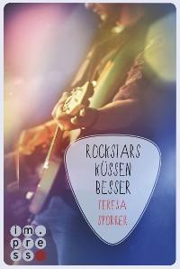 Cover Rockstars küssen besser (Die Rockstar-Reihe 7)