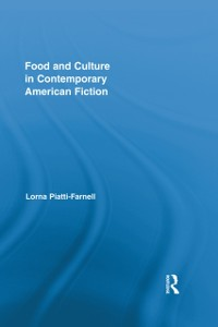Cover Food and Culture in Contemporary American Fiction