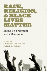 Cover Race, Religion, and Black Lives Matter