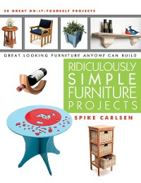 Cover Ridiculously Simple Furniture Projects
