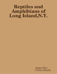 Cover Reptiles and Amphibians of Long Island N Y