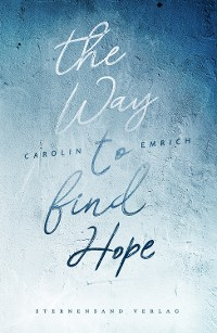 Cover The way to find hope: Alina & Lars