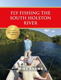 Cover Fly Fishing the South Holston River