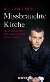 Cover Missbrauchte Kirche