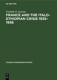 Cover France and the Italo-Ethiopian crisis 1935–1936