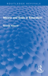 Cover Means and Ends in Education