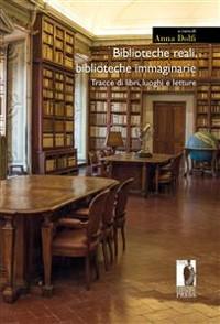 Cover Biblioteche reali, biblioteche immaginarie