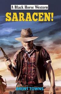 Cover Saracen!