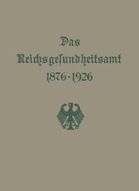 Cover Das Reichsgesundheitsamt 1876-1926