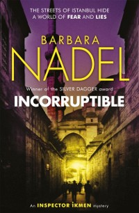Cover Incorruptible (Inspector Ikmen Mystery 20)
