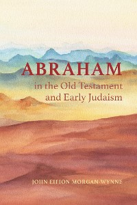 Cover Abraham in the Old Testament and Early Judaism