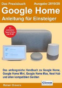 Cover Das Praxisbuch Google Home - Anleitung für Einsteiger (Ausgabe 2019/20)
