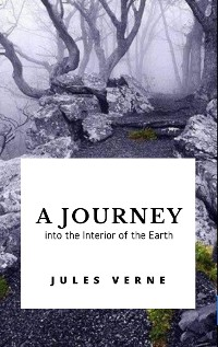 Cover A Journey into the Interior of the Earth