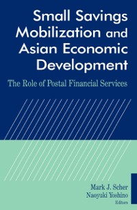 Cover Small Savings Mobilization and Asian Economic Development