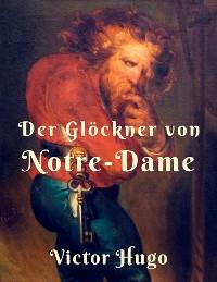 Cover Der Glöckner von Notre Dame