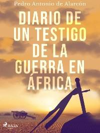 Cover Diario de un testigo de la guerra en África
