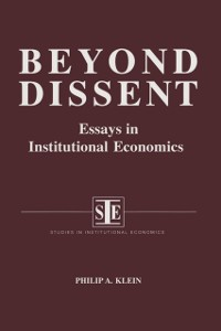 Cover Beyond Dissent: Essays in Institutional Economics