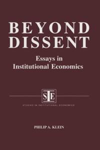 Cover Beyond Dissent: Essays in Institutional Economics