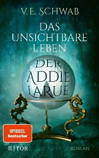 Cover Das unsichtbare Leben der Addie LaRue