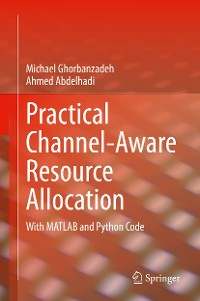 Cover Practical Channel-Aware Resource Allocation