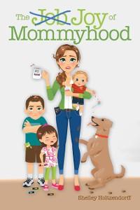 Cover The Job/Joy of Mommyhood