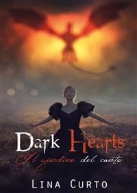 Cover Dark Hearts. Il Giardino del Canto
