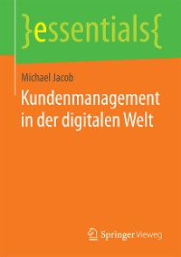 Cover Kundenmanagement in der digitalen Welt