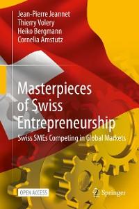Cover Masterpieces of Swiss Entrepreneurship