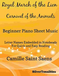 Cover Royal March of the Lion Carnival of the Animals Beginner Piano Sheet Music